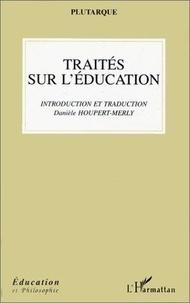 Danièle Houpert-Merly - Traités sur l'éducation.