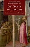 Danièle James-Raoul et Claude Thomasset - De l'écrin au cercueil - Essais sur les contenants au Moyen Age.