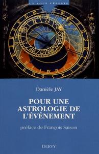 Danièle Jay - Pour une astrologie de l'événement.