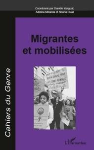 Danièle Kergoat et Adelina Miranda - Cahiers du genre N° 51, 2011 : Migrantes et mobilisées.