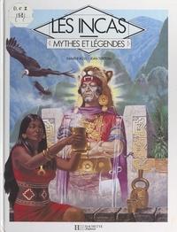Danièle Küss et Gilles Ragache - Les Incas.