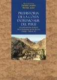 Danièle Lavallée et Michèle Julien - Prehistoria de la costa extremo-sur del Perú - Los pescadores arcaicos de la Quebrada de los Burros (10000-7000 a. P.).