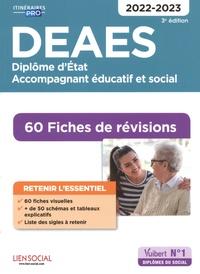 Danièle Lenepveu et Isabelle Sue - DEAES Diplôme d'Etat Accompagnant éducatif et social - 60 fiches de révisions.
