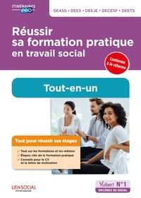 Réussir sa formation pratique en travail social DEASS, DEES, DEEJE, DECESF, DEETS - Danièle Lenepveu |