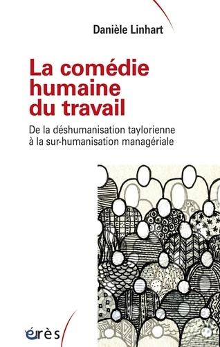 La comédie humaine du travail - Format ePub - 9782749246338 - 13,99 €