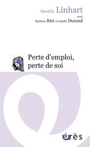 Danièle Linhart - Perte d'emploi, perte de soi.