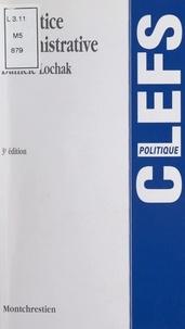 Danièle Lochak et Dominique Chagnollaud - La justice administrative.