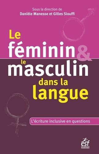 Le féminin et le masculin dans la langue. Questionner l'écriture inclusive