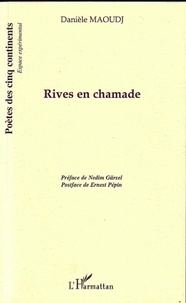 Danièle Maoudj - Rives en chamade.