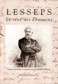 Danièle Masse - Lesseps - Le rêve des Pharaons.