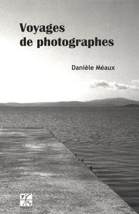 Danièle Méaux - Voyages de photographes.