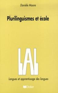 Danièle Moore - Plurilinguismes et école.