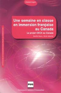 Danièle Moore et Cécile Sabatier - Une semaine en classe en immersion française au Canada - Approche ethnographique pour la formation.