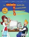 Danièle Olivier et Paul Rigny - La chimie dans les TIC-Junior - Tablettes, smartphones, consoles....