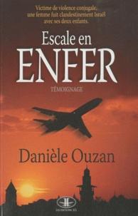 Danièle Ouzan - Escale en enfer.
