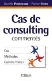 Danièle Penneroux et Patrice Stern - Cas de consulting commentés.