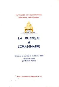 Danièle Pistone - La musique et l'imaginaire - Bilans et perspectives.