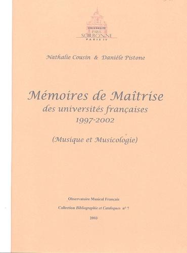 Danièle Pistone - Mémoires de Maîtrise des universités françaises 1997-2002.