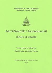 Danièle Pistone et Michel Fischer - Polytonalité/polymodalité - Histoire et actualité.