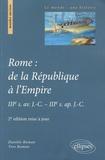 Danièle Roman et Yves Roman - Rome : de la République à l'Empire - IIIe s. av. J-C - IIIe s. ap. J-C.