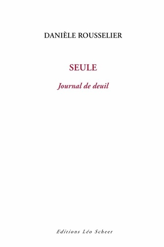 Seule. Journal de deuil