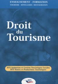 Droit du tourisme- BTS Animation et Gestion Touristiques Locales BTS Ventes et Productions Touristiques - Danièle Rubio-Ayache   Showmesound.org