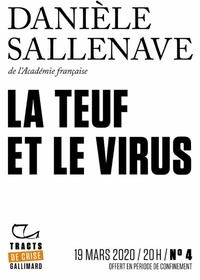 Danièle Sallenave - Tracts de crise (N°04) - La teuf et le virus.