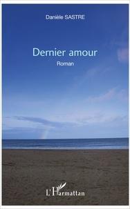 Danièle Sastre - Dernier amour.