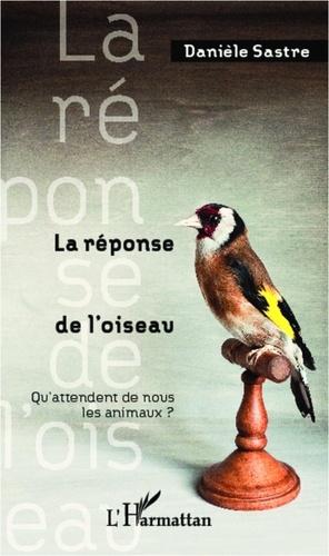 La réponse de l'oiseau