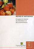 Danièle Scandella et Catherine Roty - Pêches et nectarines - Perception et attentes des distributeurs et des consommateurs.