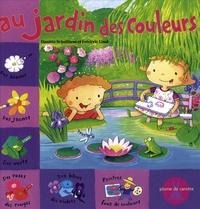 Danièle Schulthess et Frédéric Lisak - Au jardin des couleurs.