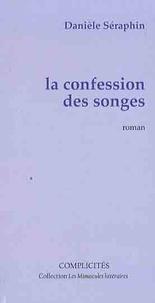 Danièle Séraphin - La confession des songes.