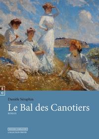 Danièle Séraphin - Le bal des canotiers.