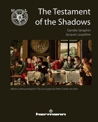 Danièle Séraphin et Jacques Lauprêtre - The testament of the shadows.