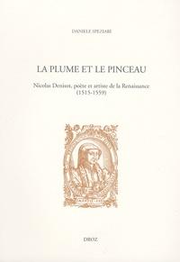 Daniele Speziari - La plume et le pinceau - Nicolas Denisot, poète et artiste de la Renaissance (1515-1559).