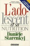 Danièle Starenkyj - L'adolescent et sa nutrition.