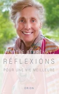 Danièle Starenkyj - Réflexions pour une vie meilleure.