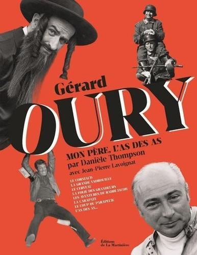 Gérard Oury. Mon père, l'as des as
