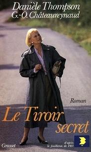 Danièle Thompson - Le tiroir secret.