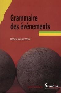 Danièle Van de Velde - Grammaire des événements.