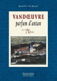 Danièle Verdenal-Joux - Vandoeuvre - Parfum d'antan.