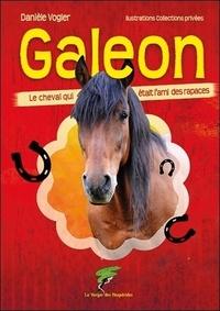 Danièle Vogler - Galeon - Le cheval qui était l'ami des rapaces.
