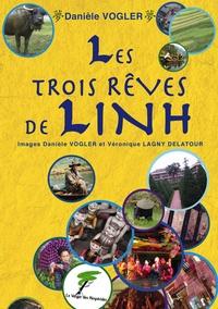 Danièle Vogler - Les trois rêves de Linh.