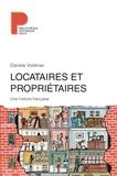 Danièle Voldman - Locataires et propriétaires - Une histoire française XVIIIe-XXIe siècle.