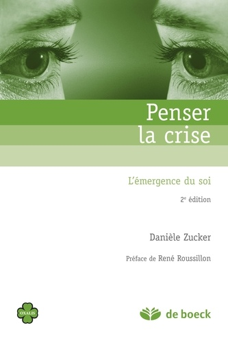 Penser la crise 2e édition