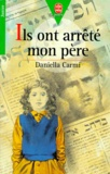 Daniella Carmi - Ils ont arrêté mon père.
