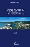 Daniella Jeffry - Saint-Martin, destabilization of the French Caribbean.