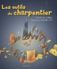 Daniella Oh - Les outils du charpentier.