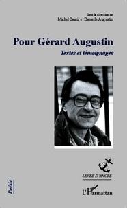 Danielle Augustin - Pour Gérard Augustin - Textes et témoignages.