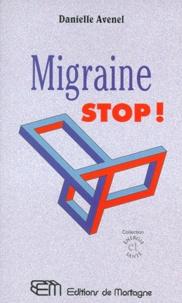 Migraine, stop - Danielle Avenel |